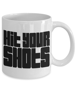 Gaming Mug | White - Hit Your Shots-Coffee Mug-Spyder Deals