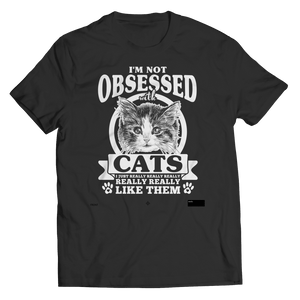 I'm Not Obsessed With Cats-Unisex Shirt-Spyder Deals