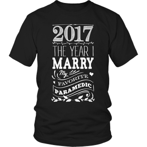Limited Edition - 2017 MARRY MY FAV PARAMEDIC 2-T-shirt-Spyder Deals