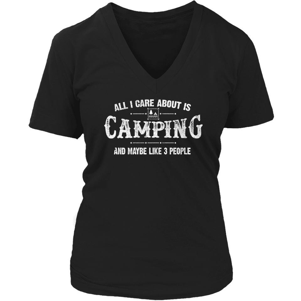 Limited Edition - All I Care About Is Camping And Maybe Like 3 People-T-shirt-Spyder Deals