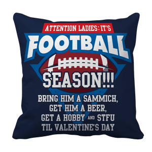 Limited Edition - Attention Ladies: It's Football Season!!!-Pillow Cases-Spyder Deals