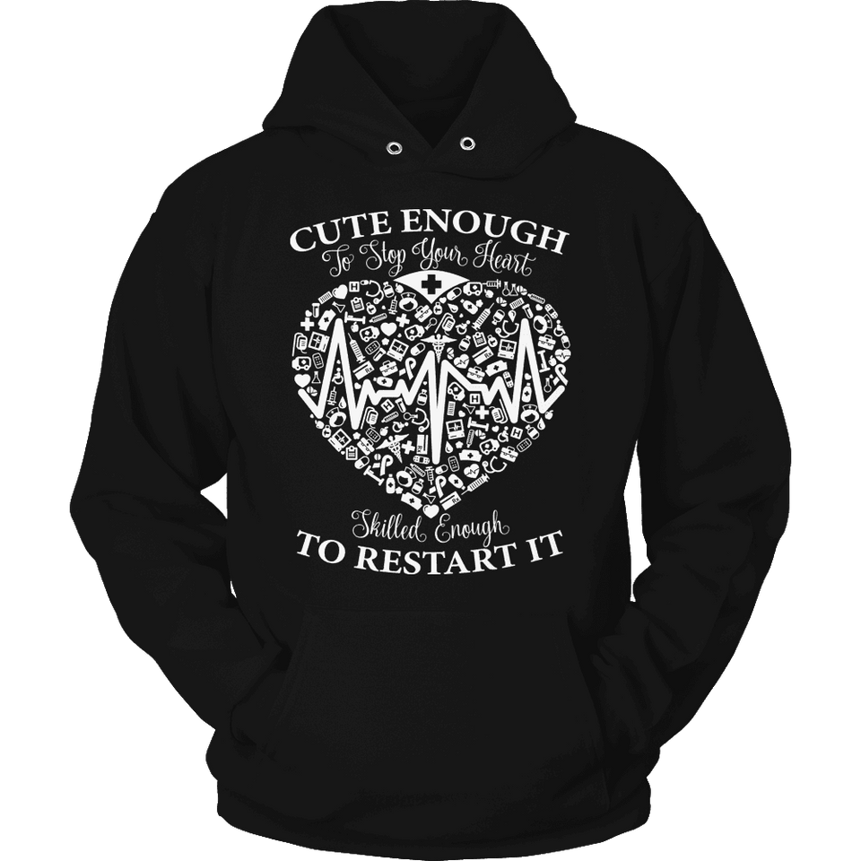 Limited Edition - Cute Enough to Stop your Heart Skilled Enough to Restart it-T-shirt-Spyder Deals