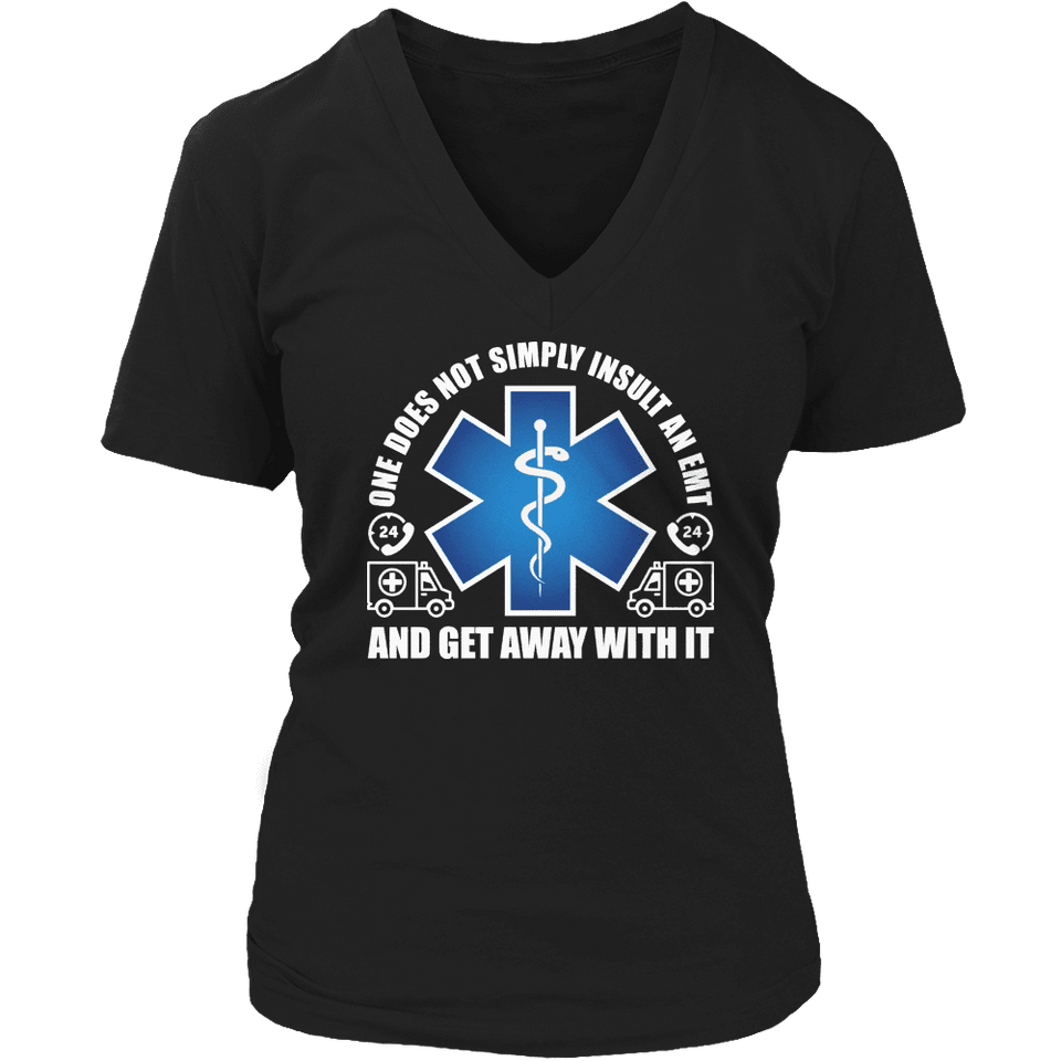 Limited Edition - Do Not Insult The EMT-T-shirt-Spyder Deals