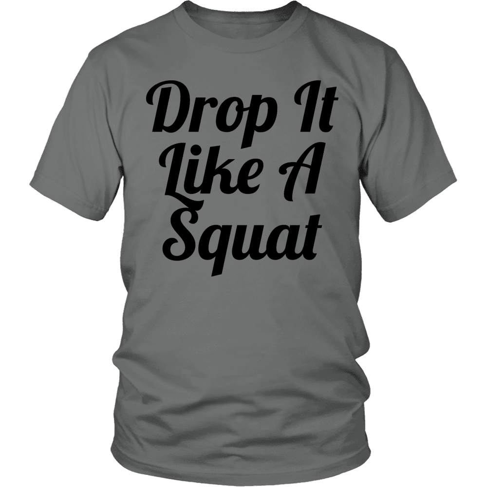 Limited Edition - Drop It Like A Squat-T-shirt-Spyder Deals