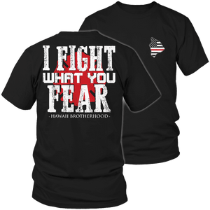 Limited Edition Firefighters - I fight what you fear Hawaii Brotherhood-T-shirt-Spyder Deals