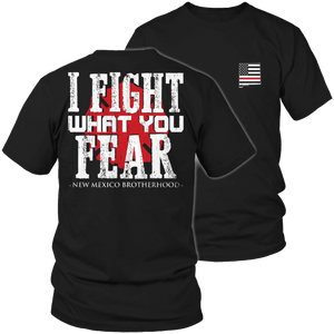 Limited Edition Firefighters - I fight what you fear New Mexico Brotherhood-T-shirt-Spyder Deals