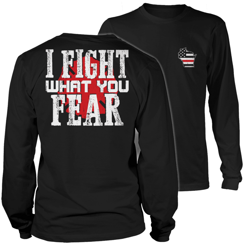 Limited Edition Firefighters - I fight what you fear Wisconsin Brotherhood-T-shirt-Spyder Deals
