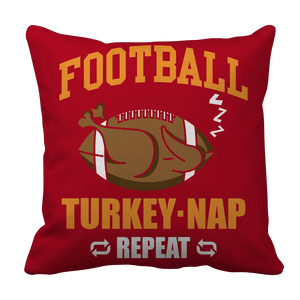 Limited Edition -Football Turkey Nap Repeat-Pillow Cases-Spyder Deals