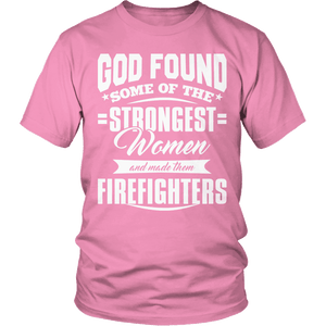 Limited Edition - God Found Some of The Strongest Women and Made Them Firefighters-T-shirt-Spyder Deals