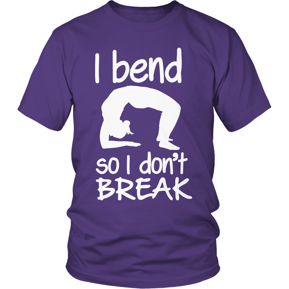 Limited Edition - I Bend So I Don't Break-T-shirt-Spyder Deals