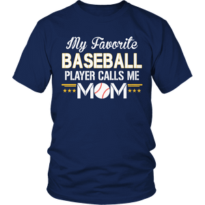 Limited Edition - My Favorite Baseball Player Calls Me Mom-T-shirt-Spyder Deals