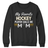 Limited Edition - My Favorite Hockey Player Calls Me Mom-Crewneck Fleece-Spyder Deals