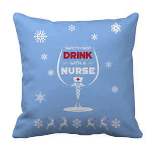 Limited Edition - Safety First Drink with a Nurse Christmas-Pillow Cases-Spyder Deals