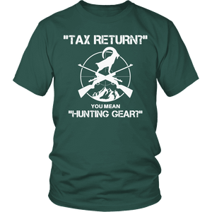 Limited Edition - Tax Return- Hunting-T-shirt-Spyder Deals