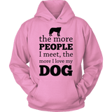 Limited Edition - The More People I Meet, The More I Love My Dog-T-shirt-Spyder Deals