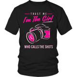 Limited Edition - Trust Me I'm The Girl Who Calls The Shots-T-shirt-Spyder Deals