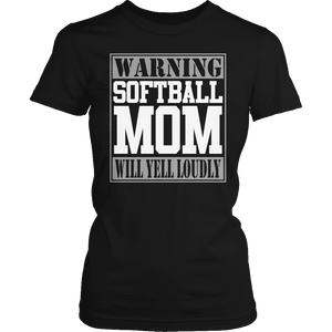 Limited Edition - Warning Softball Mom will Yell Loudly-T-shirt-Spyder Deals
