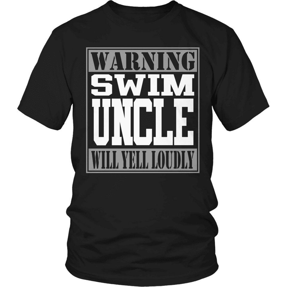 Limited Edition - Warning Swim Uncle will Yell Loudly-T-shirt-Spyder Deals