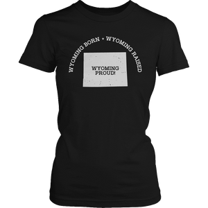 Limited Edition - Wyoming Born Wyoming Raised Wyoming Proud-T-shirt-Spyder Deals