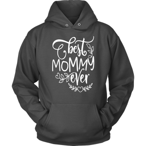 Mom Hoodie - Best Mommy Ever