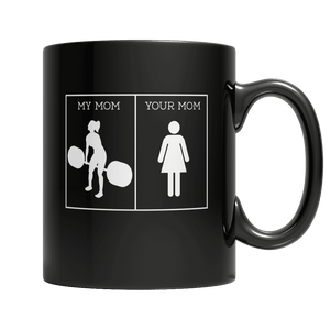 My Mom Your Mom-11oz Black Mug-Spyder Deals