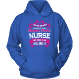 Nurse Hoodie - Super Cute Nurse