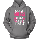 Nurse Hoodie - The Best Nurses Are Classy