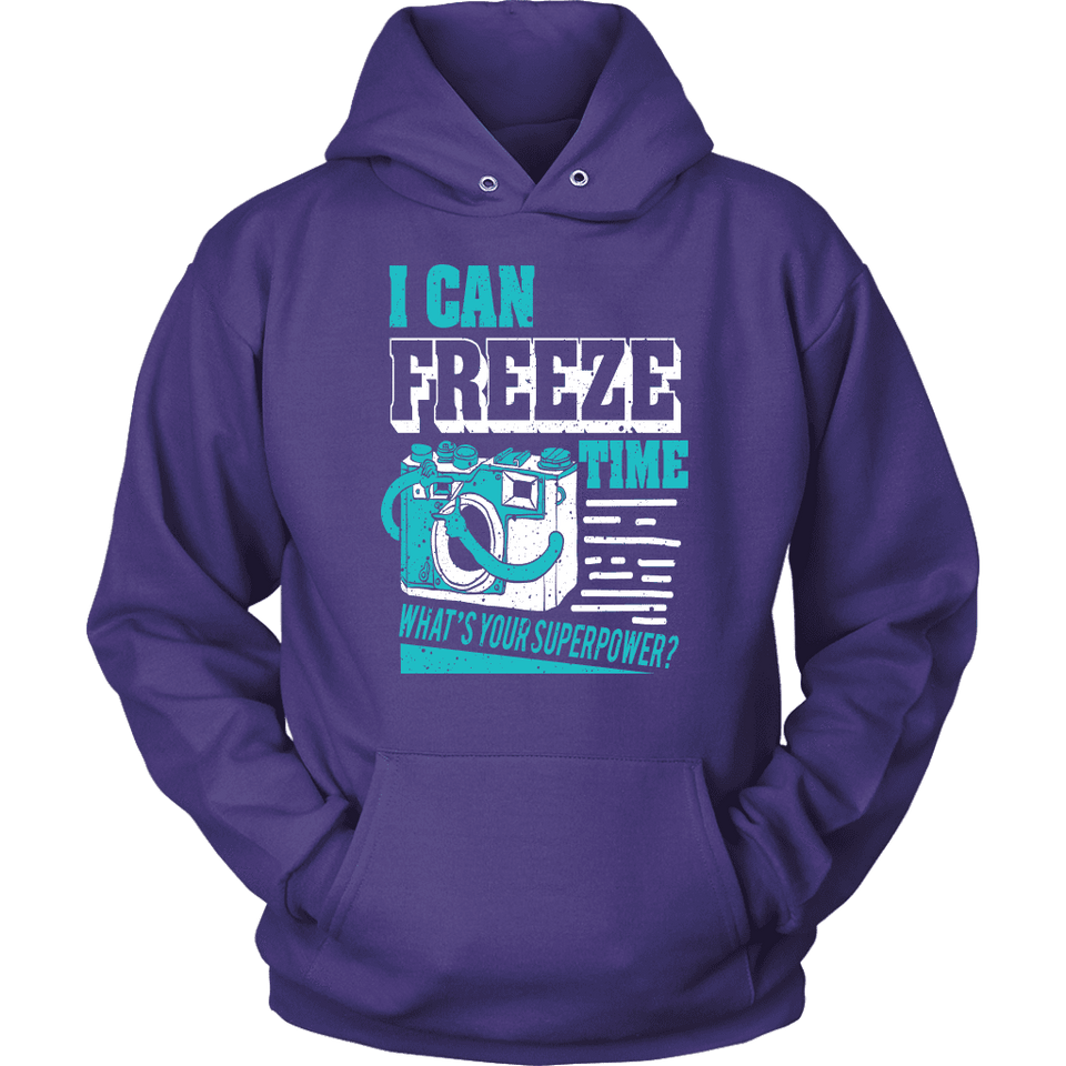 Photographer Hoodie - I Can Freeze Time