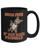 Pitbull Mug | Black 15oz - High Five If You Love Pitbulls-Coffee Mug-Spyder Deals