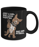Pitbull Mug | Black - Just a Girl Who Loves Coffee and Her Pitbull-Drinkware-Spyder Deals