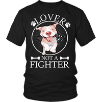 Pitbull Shirt | Unisex - Lover Not A Fighter-T-shirt-Spyder Deals