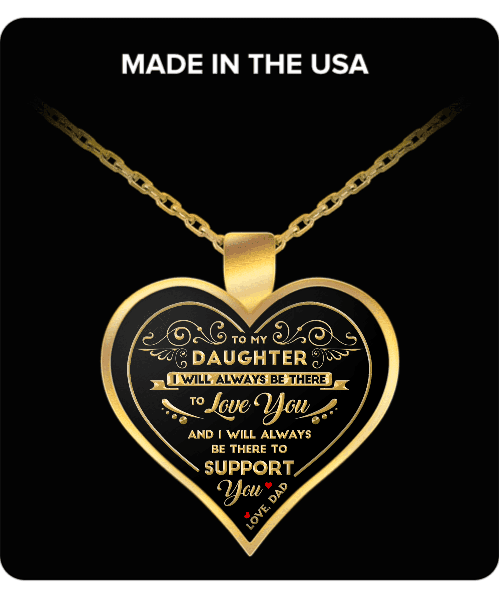 To My Daughter - Dad - Keepsake Necklace - I Will Always Be There