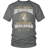 Welders Shirt - All Men Are Created Equal-T-shirt-Spyder Deals