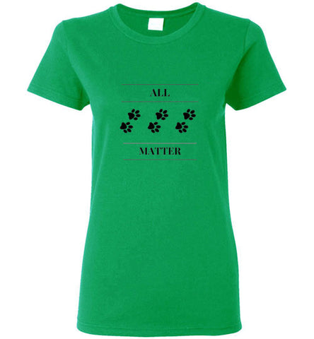 All Paws Matter Ladies Short Sleeve T-shirt