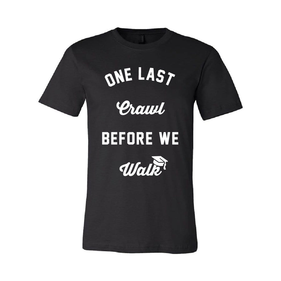 One Last Crawl Tee