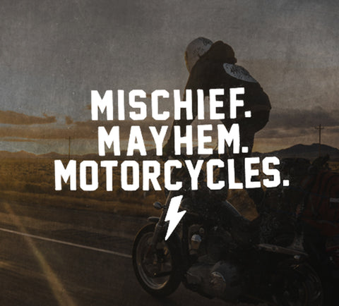 Mischief Mayhem Motorcycles Collection