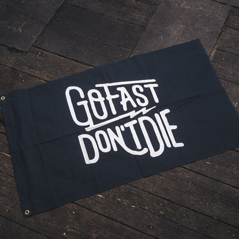 The Original Go Fast Don't Die Canvas Flag
