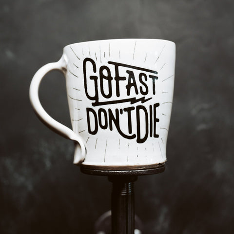 The Original Go Fast Drink Coffee Mug