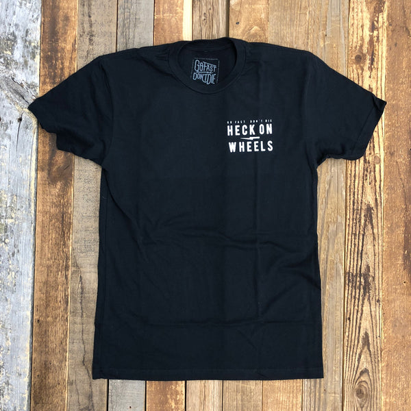 Heck On Wheels Tee