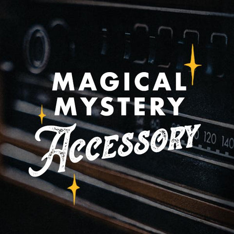 Magical Mystery Accessory