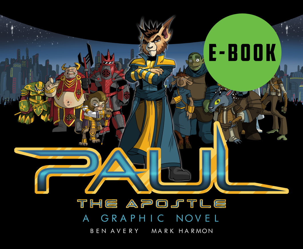 Paul the Apostle: A Graphic Novel E-Book