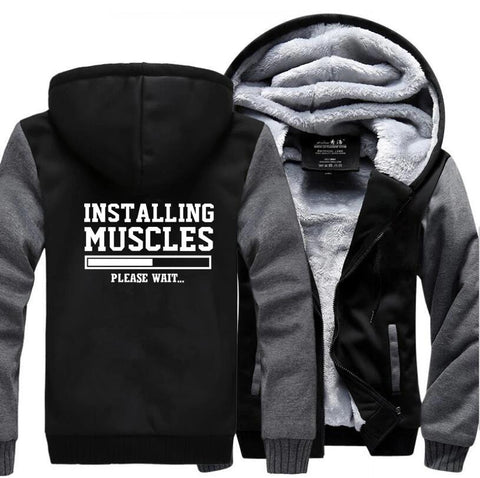 Installing Muscles Fleece Jacket