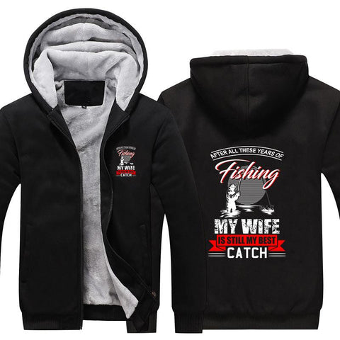 My Wife Is Still My Best Catch Hoodie