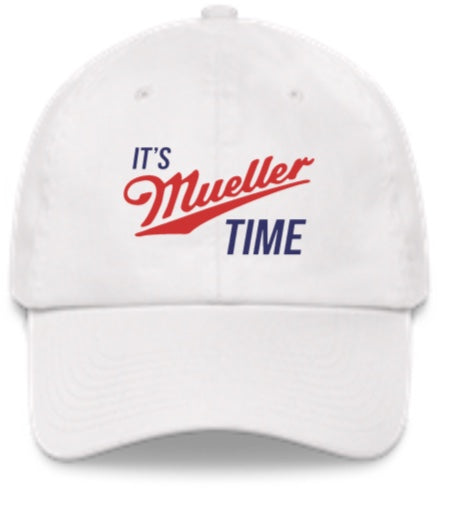 It's Mueller Time Hat - The National Memo