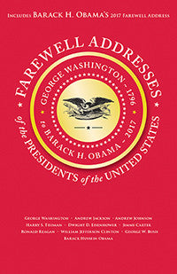 Farewell Addresses of the Presidents of the United States - The National Memo