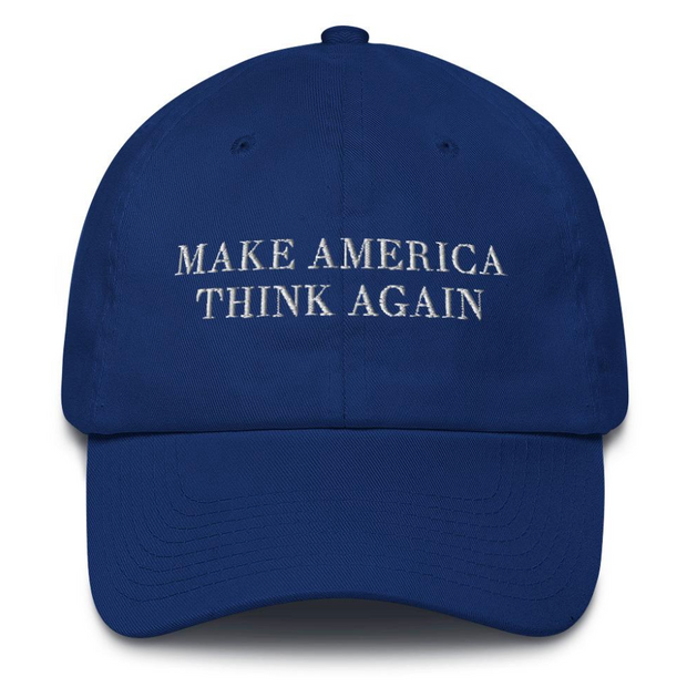 Make America Think Again Hat - The National Memo