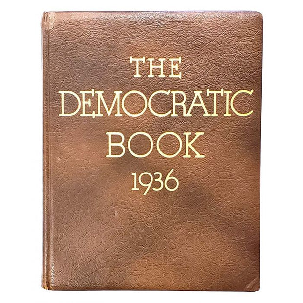 1936 The Democratic Book with Franklin Roosevelt Autograph - The National Memo