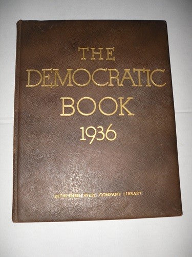 The Democratic Book Signed by Franklin D. Roosevelt, 1936