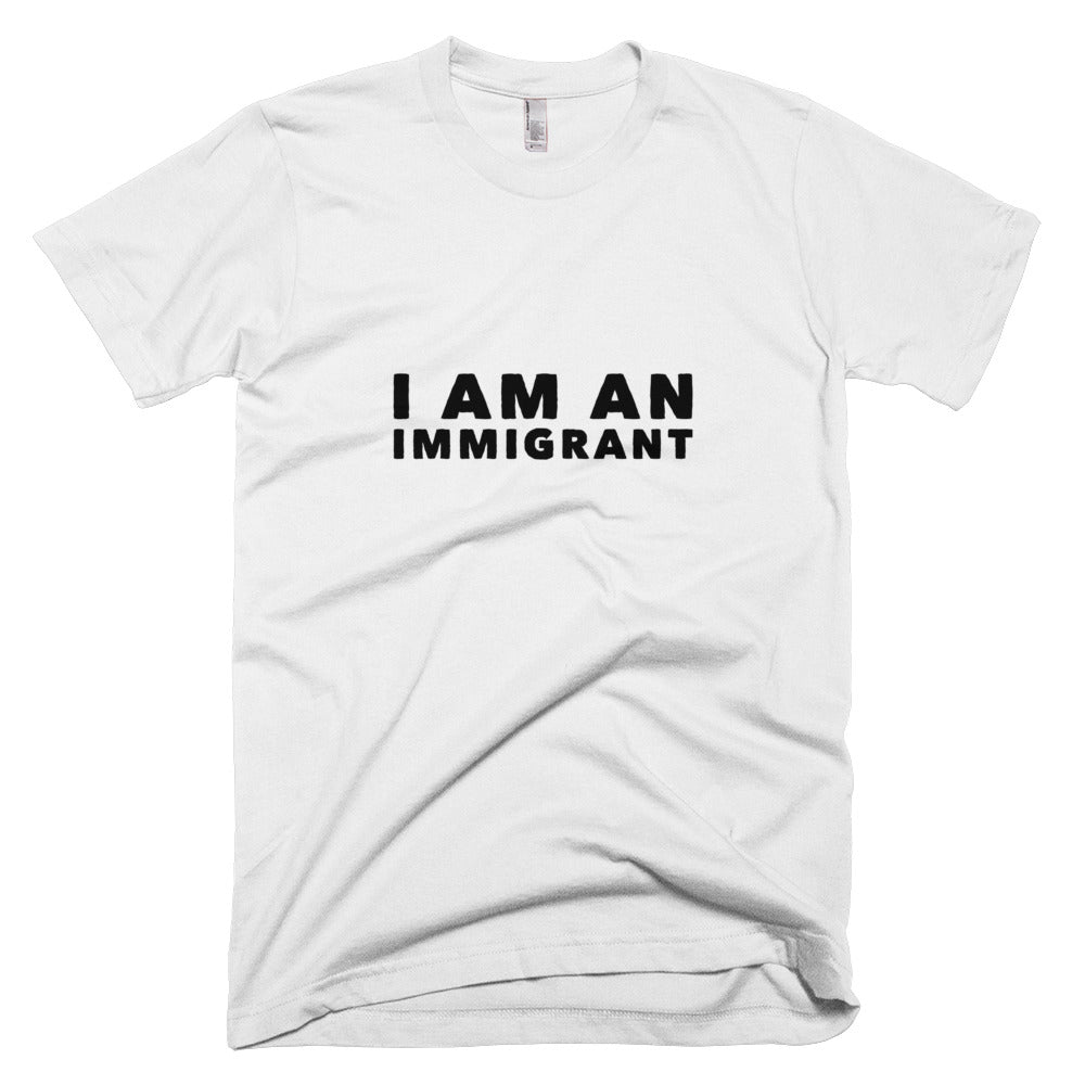"""I am an Immigrant"" Short-Sleeve T-Shirt"
