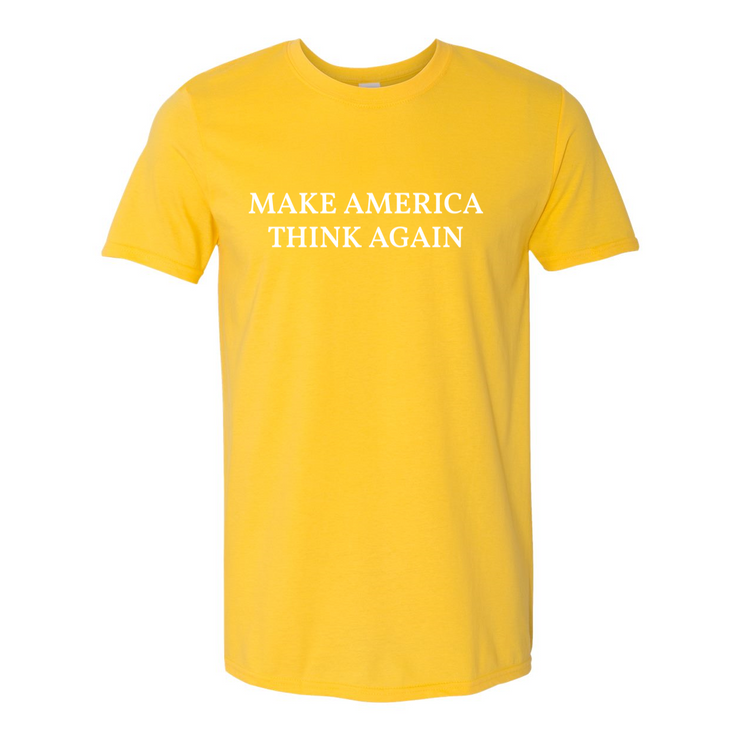 Make America Think Again T-Shirt - The National Memo